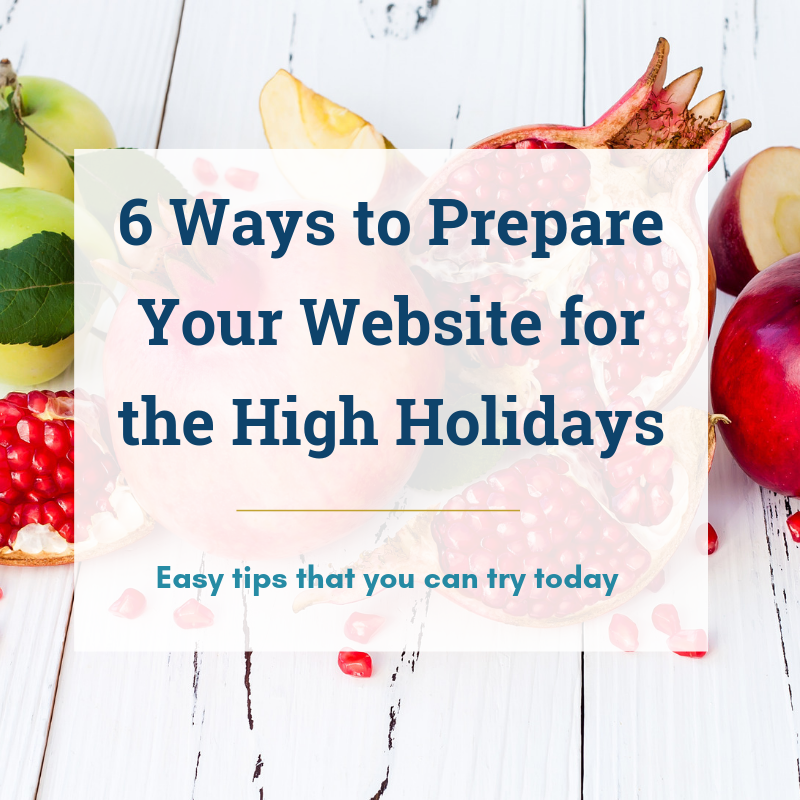 6 ways to prepare your synagogue website for the high holidays